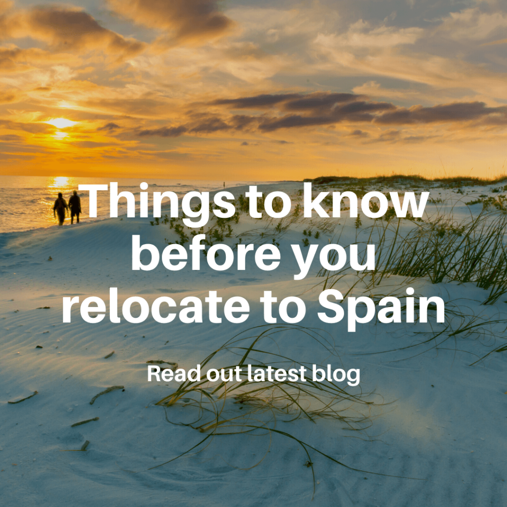 Things To Know Before You Relocate To Spain