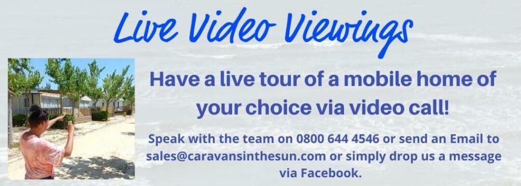 Live Video Viewings Caravans In The Sun